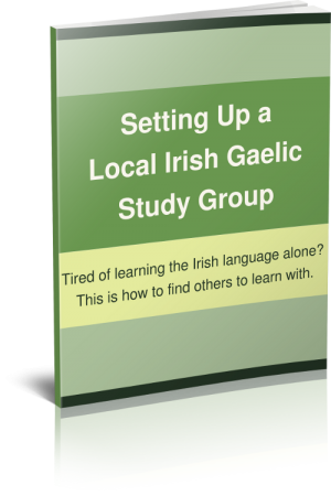 Setting Up a Local Irish Gaelic Study Group