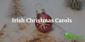Irish Christmas carols and songs