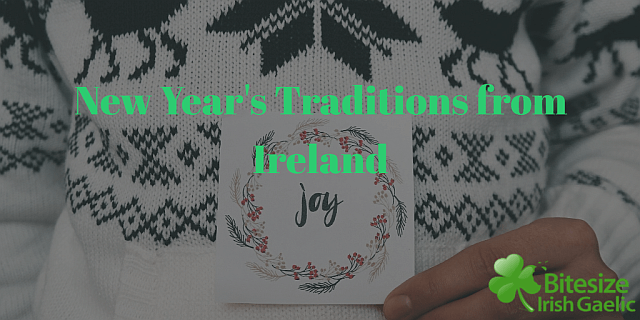 New Year's Traditions from Ireland