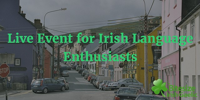 Live Event for Irish Language Enthusiasts