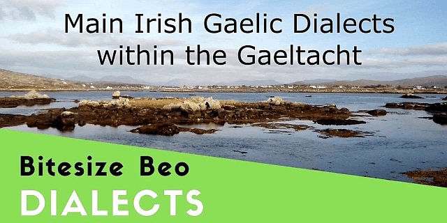 main irish gaelic dialects featured blog