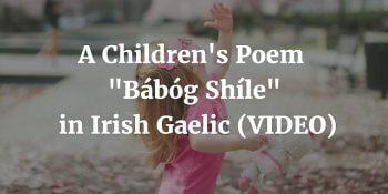 A Children's Poem - Bábóg Shíle in Irish Gaelic (VIDEO)