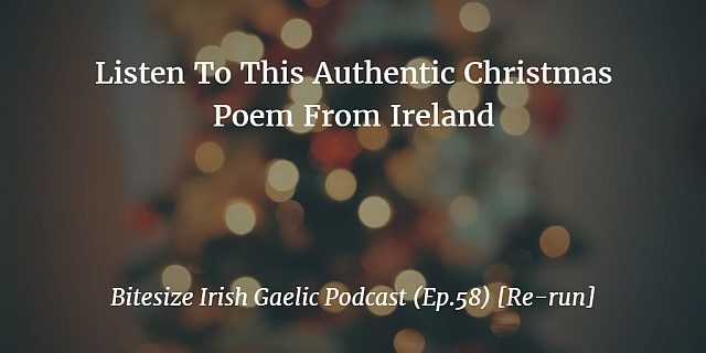 Listen To This Authentic Christmas Poem From Ireland