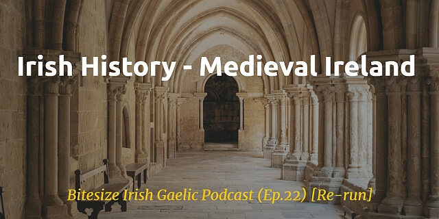 Medieval Ireland podcast article