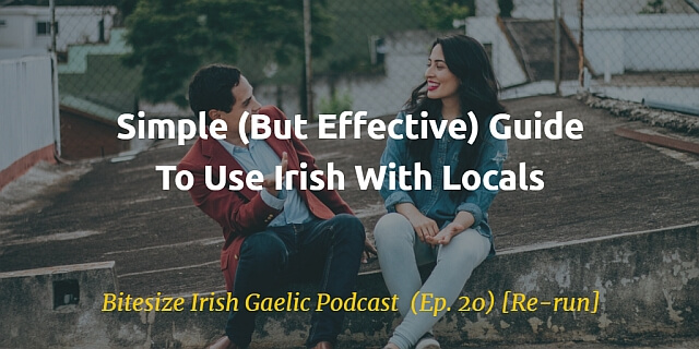 Simple but effective guide to use irish with locals