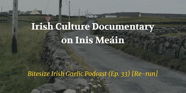 Irish Culture Documentary on Inis Meain blog post
