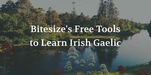 Bitesize's Free Tools to Learn Irish Gaelic