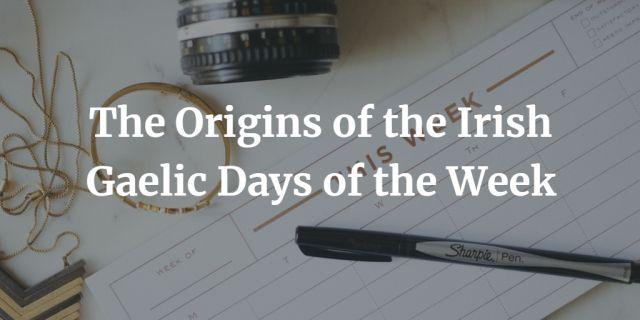 The Origins of the Irish Gaelic Days of the Week image